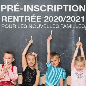 Pré-inscription des nouvelles familles pour la rentrée 2020/2021